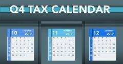 For Small Businesses: Key 2019 Q4 Tax Deadlines