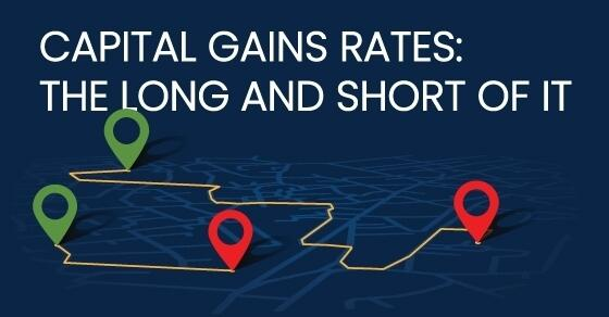 Infographic explaining the short and long term benefits of capital gains rates.