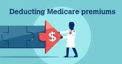 Tax Advice: Seniors, Can You Deduct Medicare Premiums?