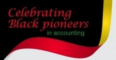 Infographic: Celebrating Black Pioneers in Accounting